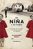 La niña y su doble: Basada en la vida de Nusia Stier de Gotlib (Spanish Edition)
