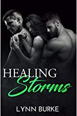 Healing Storms: An MMF Bisexual Menage Romance Kindle Edition