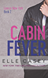 Cabin Fever (Love in New York Book 2) (English Edition)