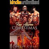 Five Alarm Christmas: A Firefighter Reverse Harem Romance