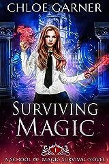 Surviving Magic (School of Magic Survival Book 1) Kindle Edition