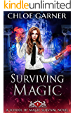 Surviving Magic (School of Magic Survival Book 1)