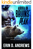 Aurora on Bruins' Peak (Bruins' Peak Bears Book 3)
