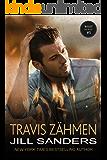 Travis zähmen (West Serie 5)
