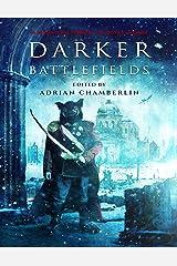 Darker Battlefields Kindle Edition