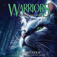 A Dangerous Path: Warriors, Book 5