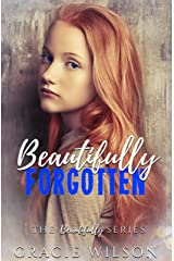 Beautifully Forgotten (The Beautifully Series Book 3) Kindle Edition