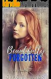 Beautifully Forgotten (The Beautifully Series Book 3)