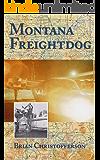 Montana Freight Dog (Montana Pilot Book 2)