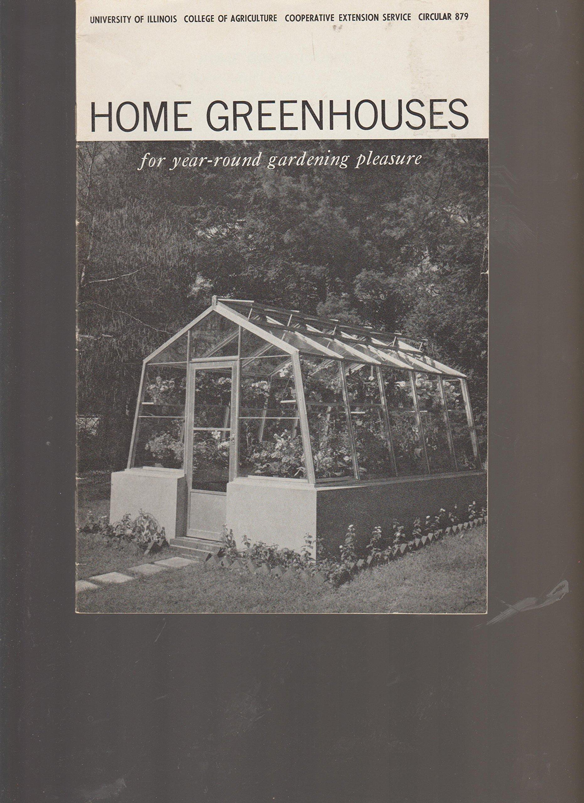 HOME GREENHOUSES FOR YEAR-ROUND GARDENING PLEASURE