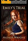 Emily's Trial (Akasha Chronicles Book 2) (English Edition)
