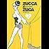 ZUCCA×ZUCA(7) (モーニングコミックス)