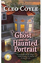 The Ghost and the Haunted Portrait (Haunted Bookshop Mystery Book 7) Kindle Edition
