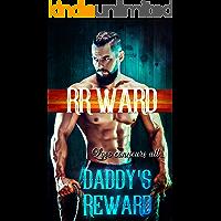 Daddy's Reward: An Ageplay, Daddy Dom Little Girl Erotic Romance Novel (Merrin-Holt Feud Book 2)