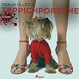 Teppichporsche: Ein Ruhrpott-Krimi