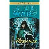 The Swarm War: Star Wars Legends (Dark Nest, Book III) (Star Wars The Dark Nest Trilogy 3)