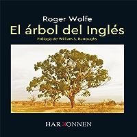 El árbol del inglés (Spanish Edition)