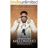 Cómo Hacerse Millonario Pensando: By Toxic Crow (ISBN) (Spanish Edition)