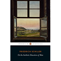 On the Aesthetic Education of Man (Penguin Classics)