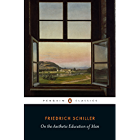 On the Aesthetic Education of Man (Penguin Classics) (English Edition)