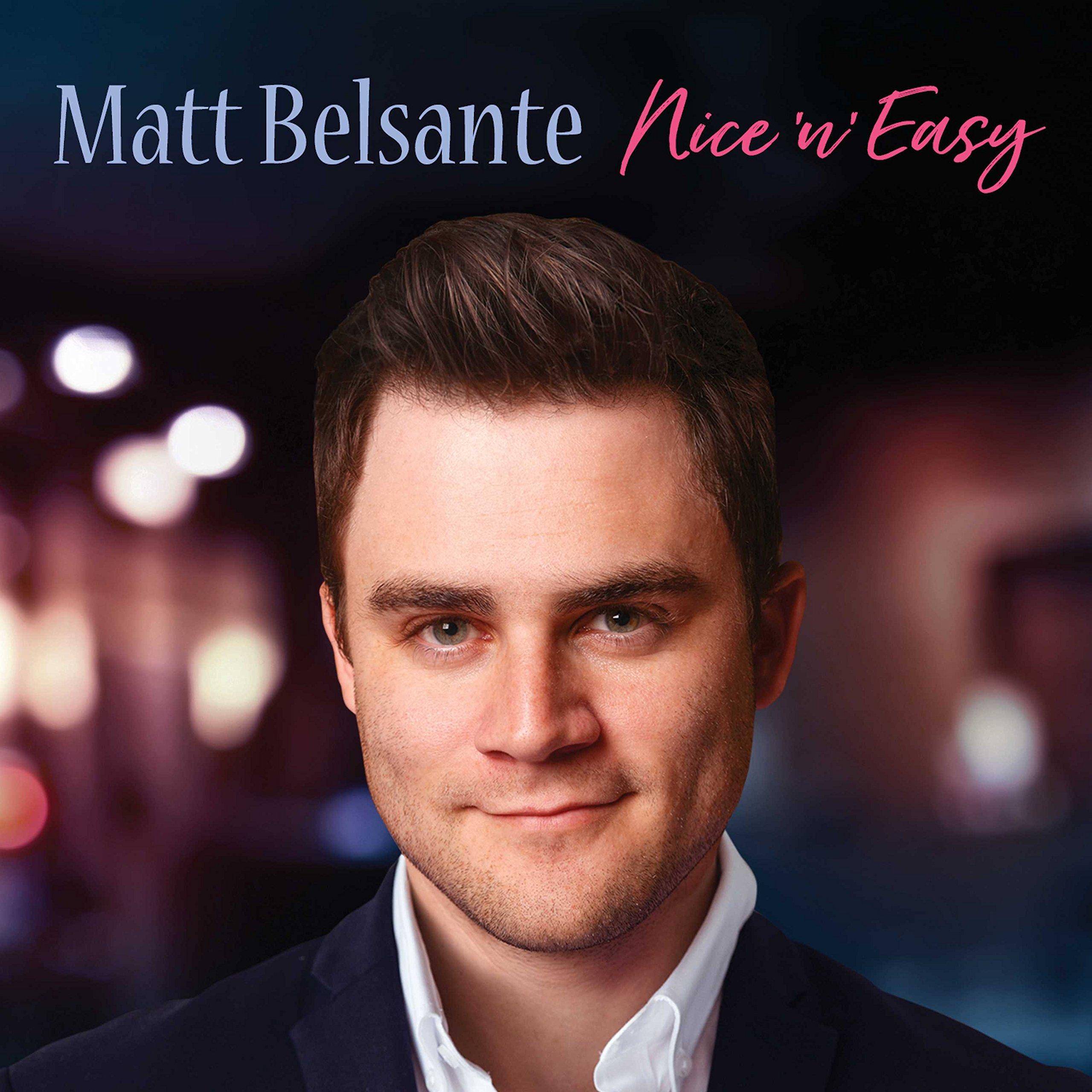 CD : Matt Belsante - Nice 'N' Easy (CD)