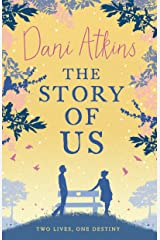 The Story Of Us: A gripping and heartbreaking love story from the winner of Romantic Novel of the Year (English Edition) eBook Kindle