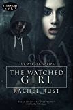 The Watched Girl (The Escape Series Book 2)