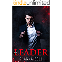 THE LEADER: an Enemies to Lovers Romance (Bad Romance Book 1)