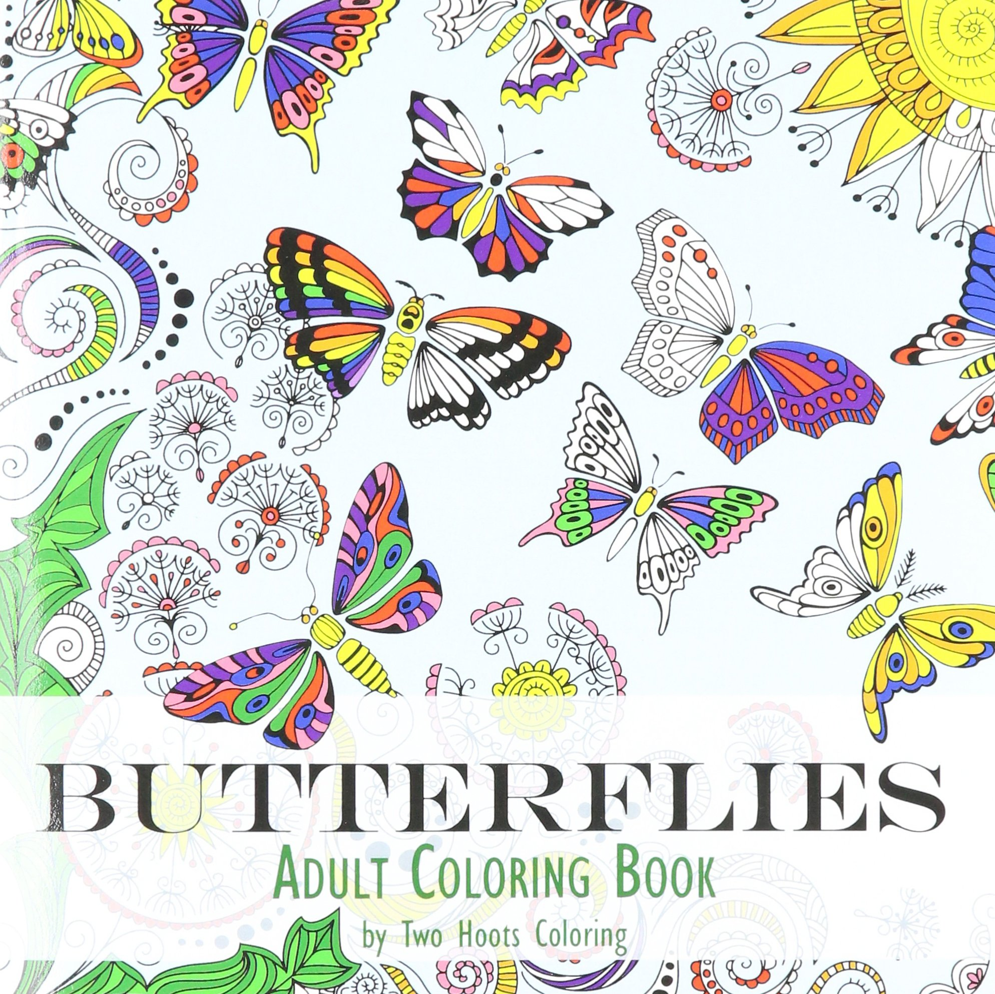 Adult Coloring Book: Butterflies: Two Hoots Coloring: 9780692603789 ...