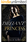 Defiant Princess: A Reverse Harem High School Bully Romance (Boys of Oak Park Prep Book 2)