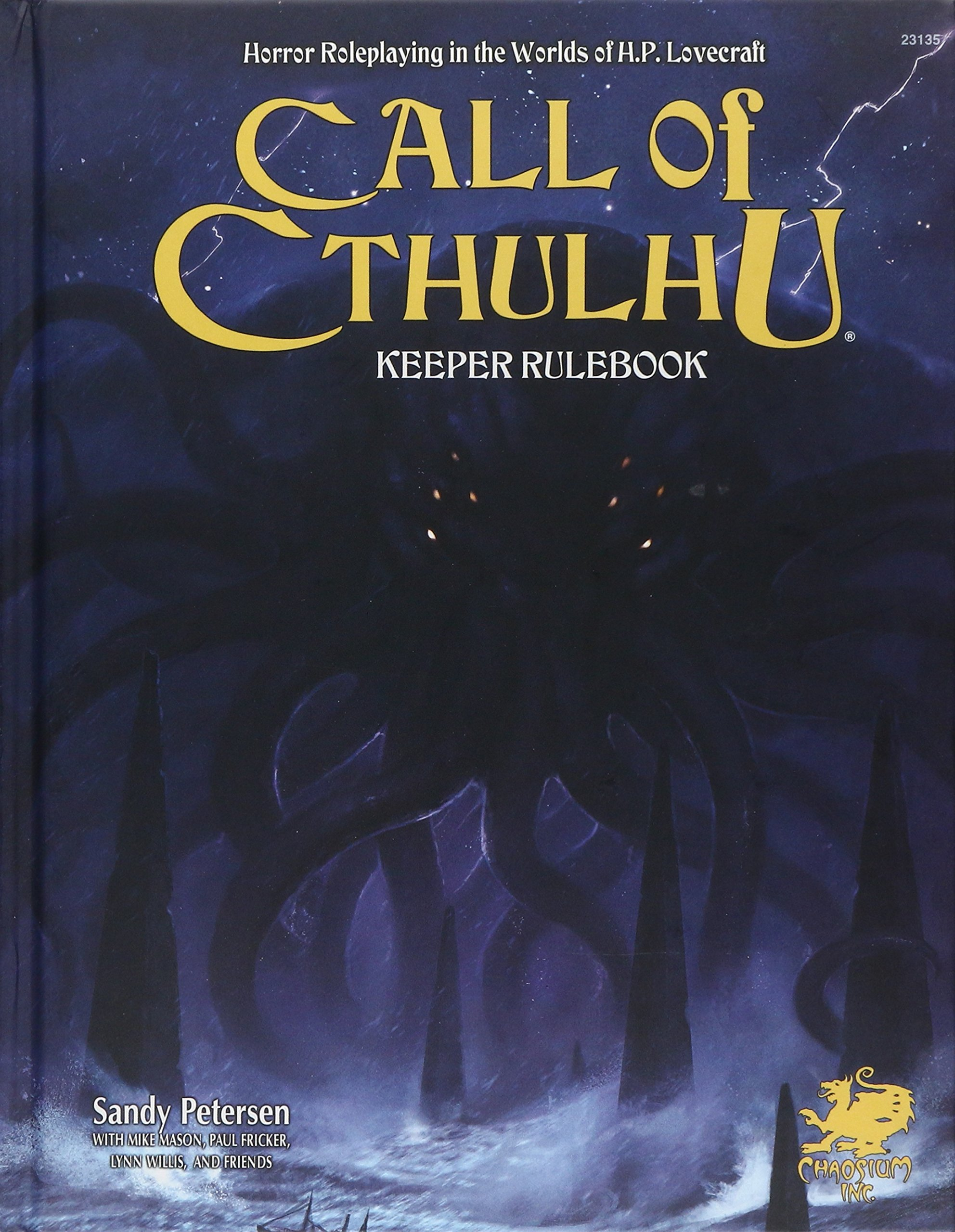 Call of Cthulhu Rpg Keeper Rulebook: Horror Roleplaying in the Worlds of H.p. Lovecraft (Call of Cthulhu Roleplaying) by Chaosium, Inc.