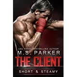 The Client: Short And Steamy
