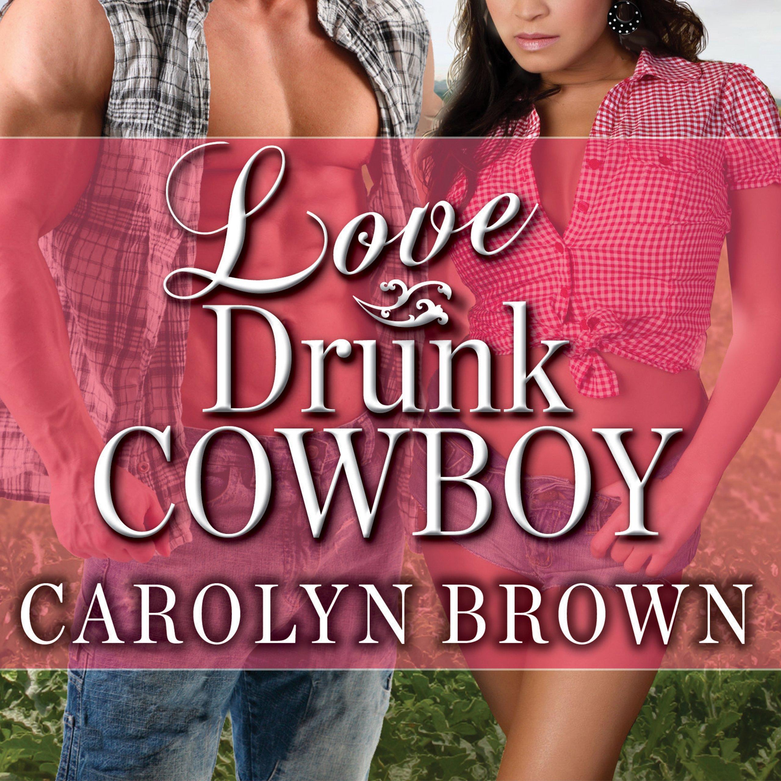 Love Drunk Cowboy: Spikes & Spurs Series, Book 1