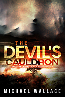 The devils deep kindle edition by michael wallace literature the devils cauldron the devils deep fandeluxe Image collections