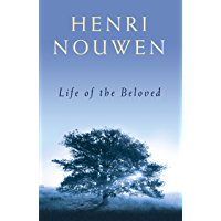 Life of the Beloved (English Edition)