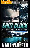 Shot Clock: A John Crane Adventure (John Crane Series Book 3)