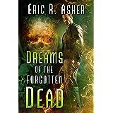Dreams of the Forgotten Dead (Vesik Book 19)