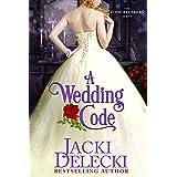 A Wedding Code (The Code Breakers Series Book 5)