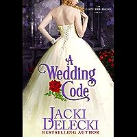 A Wedding Code (The Code Breakers Book 5)