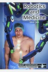 Robotics and Medicine (Next-Generation Medical Technology) Hardcover