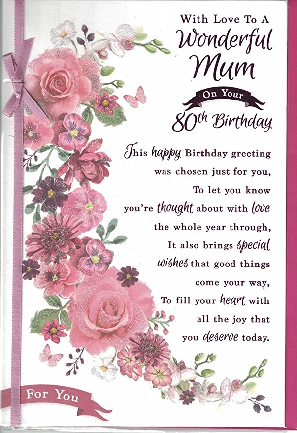 Mum 80th Birthday Card On Your 80th Birthday Mum With Love