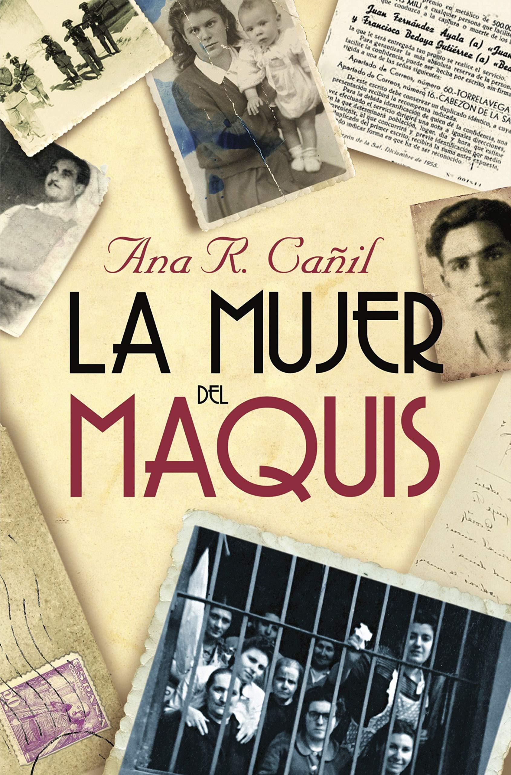 La mujer del maquis (Divulgación): Amazon.es: Cañil, Ana R.: Libros