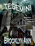 Tesemini: Lake of Spirits (Brides of Prophecy)