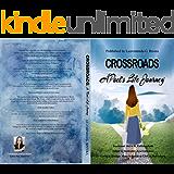 CROSSROADS : A Poet's Life Journey