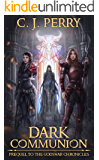 Dark Communion: The dark prequel to the Godswar Chronicles