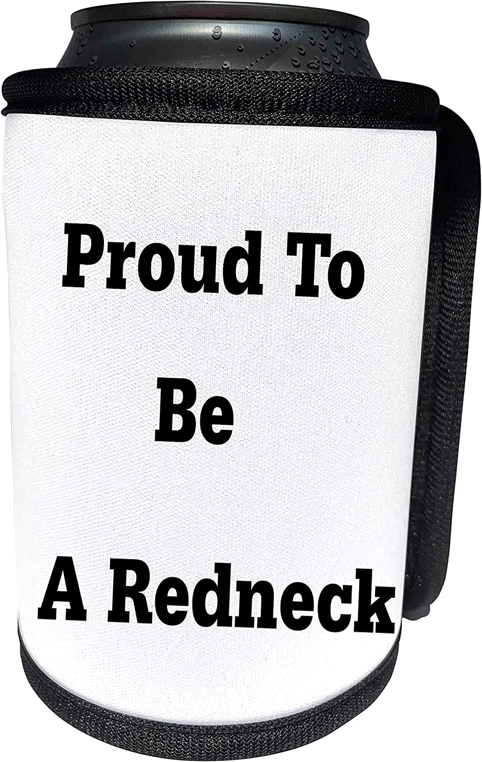 3dRose Florene Numbers Symbols And Sayings - Proud To Be A Redneck - Can Cooler Bottle Wrap (cc_151128_1)