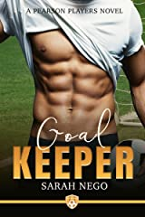 Goal Keeper: A Pearson Players novel Kindle Edition