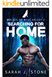 Searching for Home (Wolves of West Valley Book 2)