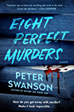 Eight Perfect Murders: A Novel (Malcolm Kershaw)