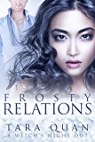 Frosty Relations (1Night Stand): A Witch's Night Out #2 (A Witch's Night Out series)